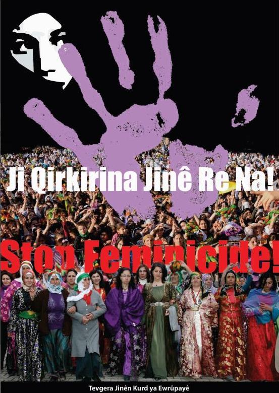 Plakat: Ji Qirkirina Jinê Re Na - Stop Feminicide